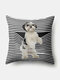 Stripe Pattern Dog Linen Cushion Cover Home Sofa Art Decor Throw Pillowcase - Black
