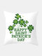 Happy St. Patrick's Day Cushion Cover Clover Leaves Printed Pillowcase For Home Sofa Decoration Festival Ornament Irish Party - #18