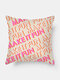 1PC Simple Letter Pattern Soft Colorful Pillow Home Sofa Car Lying Throw Cushion Cover - #06