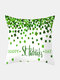 Happy St. Patrick's Day Cushion Cover Clover Leaves Printed Pillowcase For Home Sofa Decoration Festival Ornament Irish Party - #24