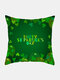 Happy St. Patrick's Day Cushion Cover Clover Leaves Printed Pillowcase For Home Sofa Decoration Festival Ornament Irish Party - #35