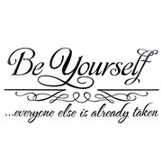30*62cm Be Yourself Quote Removable PVC Wall Sticker Wallpaper 8030